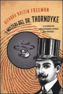 Antondemarirreguera.es I misteri del Dr. Thorndyke. Le avventure del primo investigatore scientifico della letteratura Image