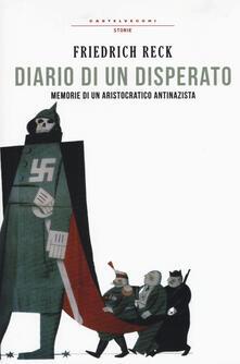 Amatigota.it Diario di un disperato. Memorie di un aristocratico antifascista Image