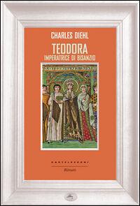 Teodora imperatrice di Bisanzio
