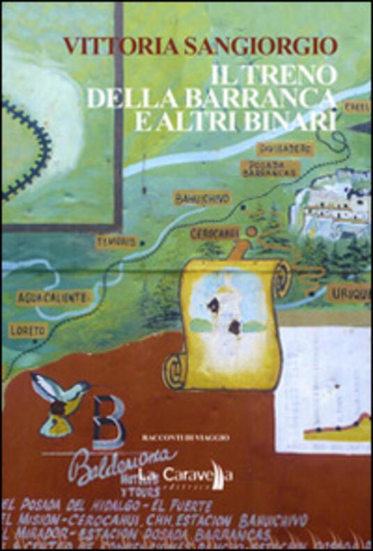 Il treno Della Barranca e altri binari - Vittoria Sangiorgio - copertina