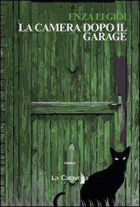 La camera dopo il garage