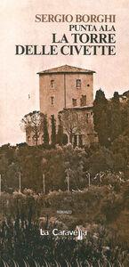 Punta Ala. La torre delle civette