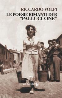 Le Le poesie rimanti der «Palluccone» - Volpi Riccardo - wuz.it