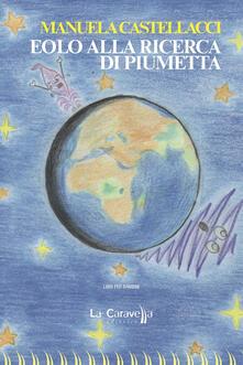 Eolo alla ricerca di Piumetta. Ediz. illustrata.pdf