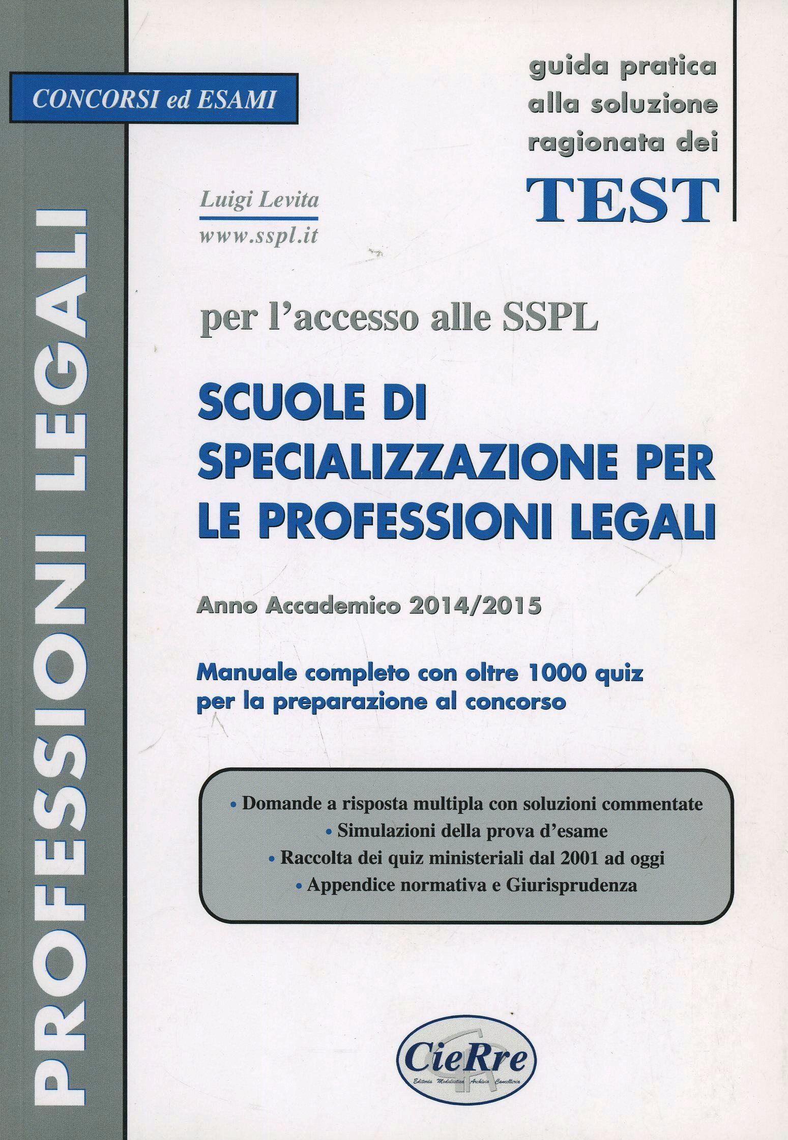 SSPL. Scuole di specializzazione per le professioni legali. Anno accademico 2014/2015