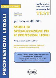 SSPL. Scuole di specializzazione per le professioni legali. Anno accademico 2016/2017