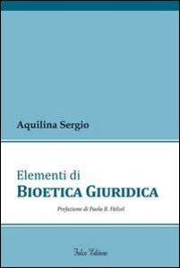 Elementi di bioetica giuridica