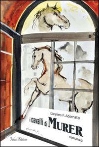 I cavalli di Murer