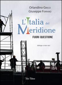 L' Italia del meridione. Fuori questione