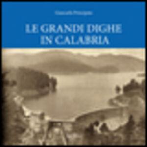 Le grandi dighe in Calabria