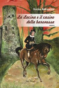 La Lacina e il casino della baronessa