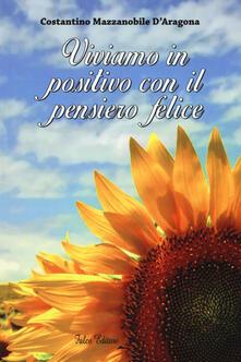 Grandtoureventi.it Viviamo in positivo con il pensiero felice Image