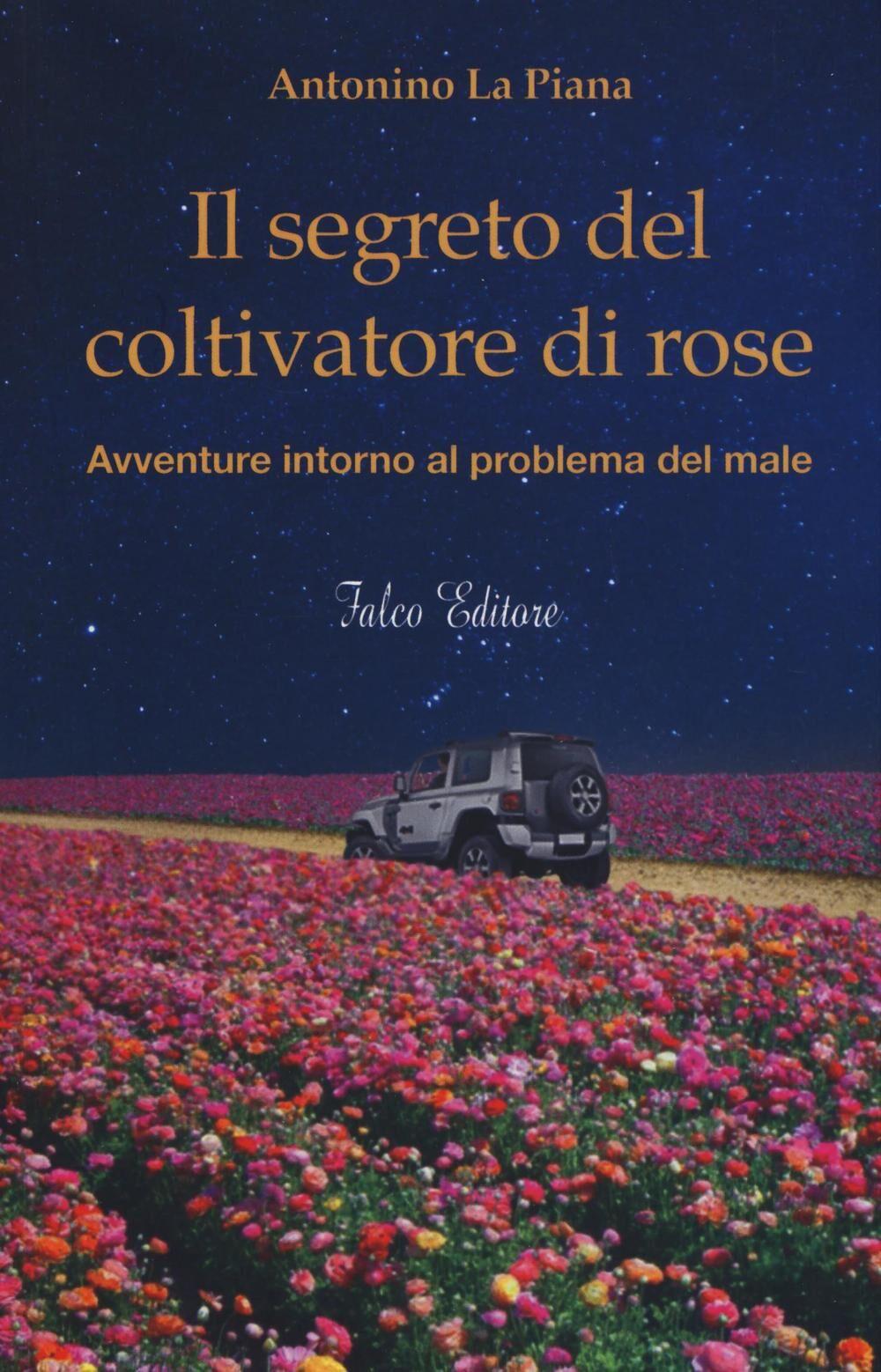Il segreto del coltivatore di rose
