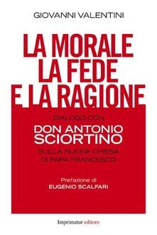 Osteriacasadimare.it La morale, la fede e la ragione. Dialogo con don Antonio Sciortino sulla nuova Chiesa di papa Francesco Image