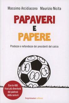 Voluntariadobaleares2014.es Papaveri e papere. Prodezze e nefandezze dei presidenti del calcio Image