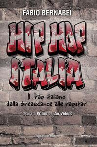 Libro Hip Hop Italia Fabio Bernabei