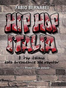 Ebook Hip Hop Italia Bernabei, Fabio