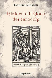 Secchiarapita.it Riziero e il gioco dei tarocchi Image