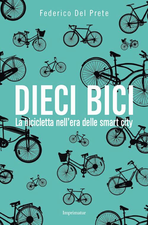 Dieci bici
