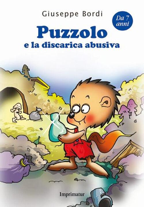 Puzzolo e la discarica abusiva