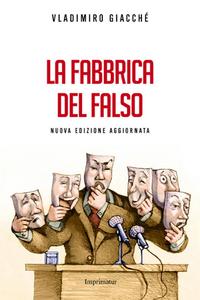 Libro La fabbrica del falso Vladimiro Giacchè