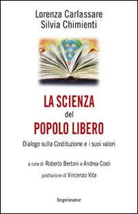 La scienza del popolo libero. Dialogo sulla Costituzione e i suoi valori
