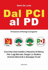 Dal PCI al PD - Dario De Lucia - copertina