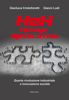 Human revolution - Gianluca Cristoforetti,Gianni Lodi - copertina