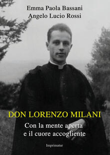 Nordestcaffeisola.it Don Lorenzo Milani. Con la mente aperta e il cuore accogliente Image