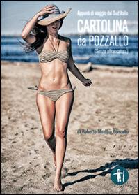 Cartolina da Pozzallo. Appunti di viaggio dal Sud Italia