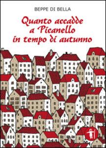 Quanto accadde a Picanello in tempo di autunno