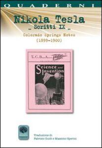 Scritti IX. Vol. 9: Colorado Springs Notes (1899-1900).