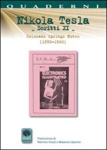 Scritti XI. Vol. 11: Colorando Springs Notes (1899-1900).