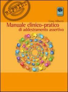 Manuale clinico-pratico di addestramento assertivo