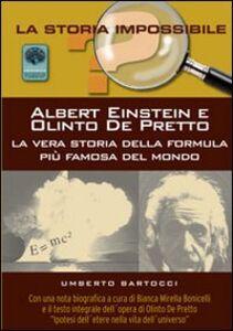 Albert Einstein e Olinto de Perfetto. La vera storia della formula più famosa del mondo
