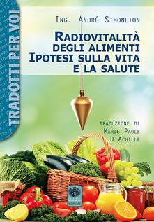 Amatigota.it Radiovitalità degli alimenti. Ipotesi sulla vita e salute Image