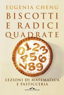 Secchiarapita.it Biscotti e radici quadrate. Lezioni di matematica e pasticceria Image