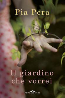 Il giardino che vorrei - Pia Pera - copertina