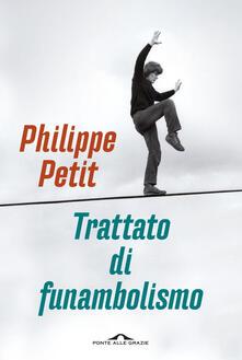 Trattato di funambolismo - Philippe Petit - copertina