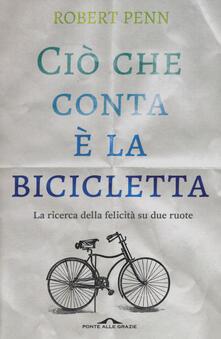 Filmarelalterita.it Ciò che conta è la bicicletta. La ricerca della felicità su due ruote Image
