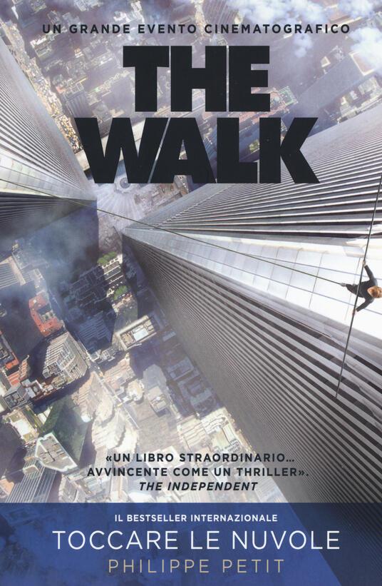 The walk - Philippe Petit - 6