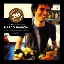 Equilibrifestival.it I magnifici 20. Un anno in cucina con Marco Bianchi Image