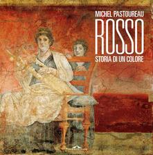 Rosso. Storia di un colore - Michel Pastoureau - copertina