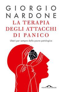 La terapia degli attacchi di panico - Giorgio Nardone - ebook