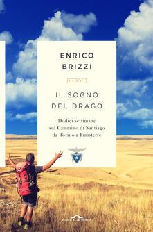 Secchiarapita.it Il sogno del drago. Dodici settimane sul Cammino di Santiago da Torino a Finisterre Image