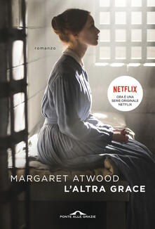 L' altra Grace - Margaret Atwood - copertina