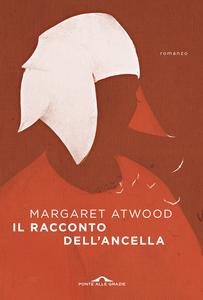 Libro Il racconto dell'ancella Margaret Atwood