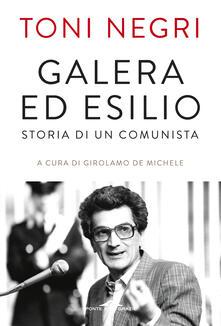 Galera ed esilio. Storia di un comunista.pdf