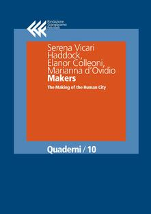 Makers. The making of human city