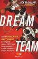 Dream team. Come Mic